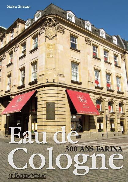 Les 300 ans Farina - Eau de Cologne